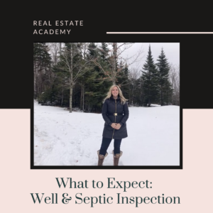 What to expect on a well or septic inspection for your new home by The Patterson Group, Halifax Real Estate Professionals